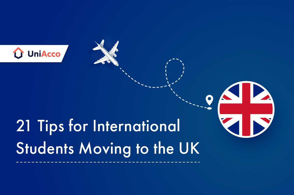 21 Tips for International Students Moving to the UK