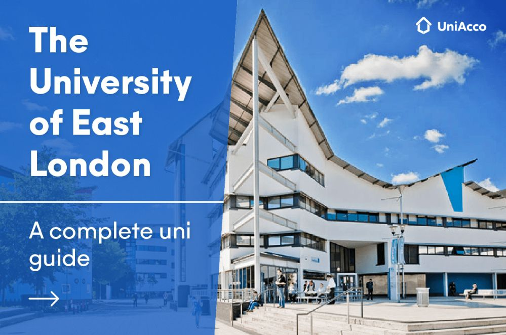 The University of East London, a complete uni guide