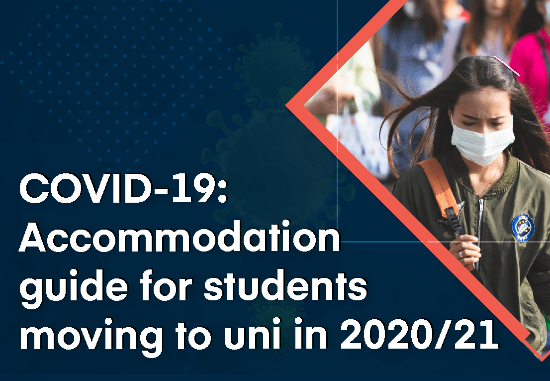 COVID-19: Accommodation guide for students moving to uni in 2020/21
