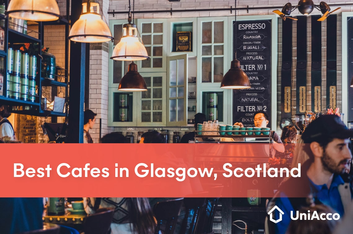 Best Cafes in Glasgow, Scotland