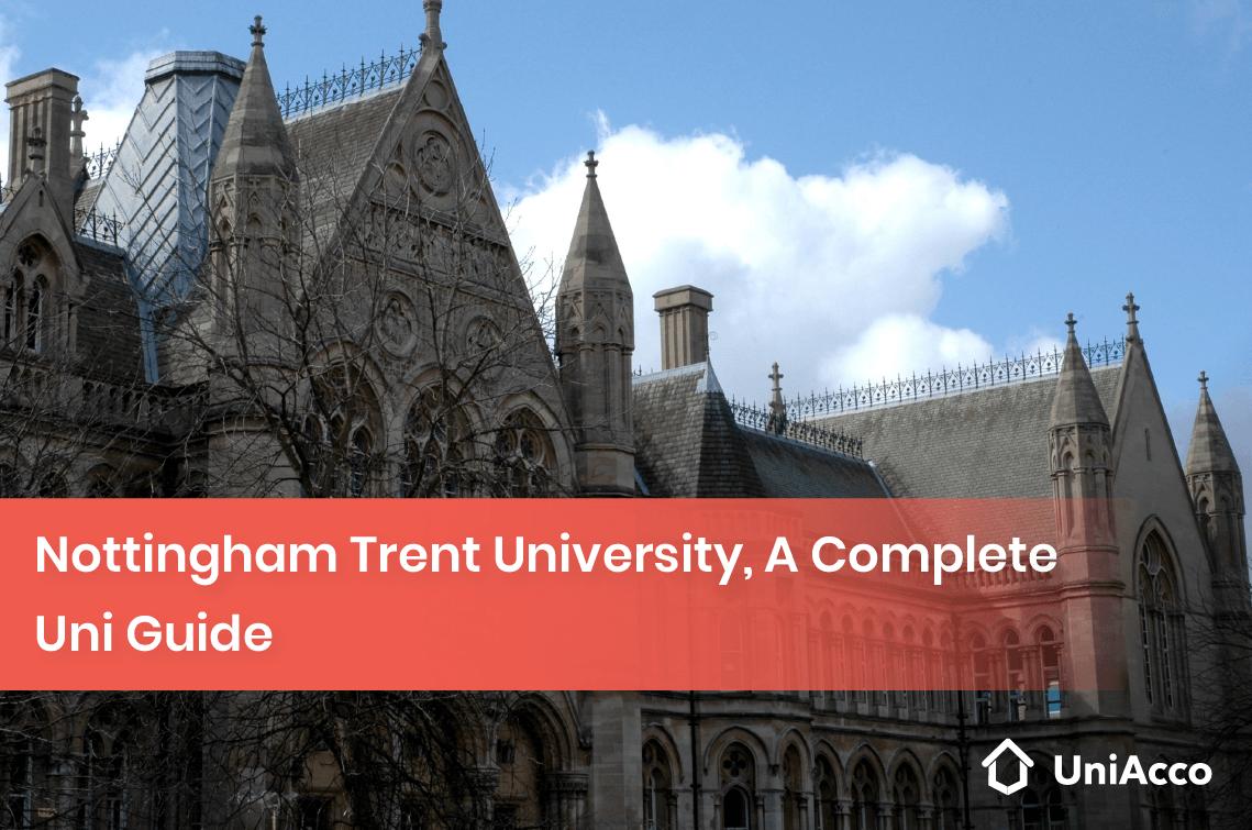 Nottingham Trent University, A Complete Uni Guide