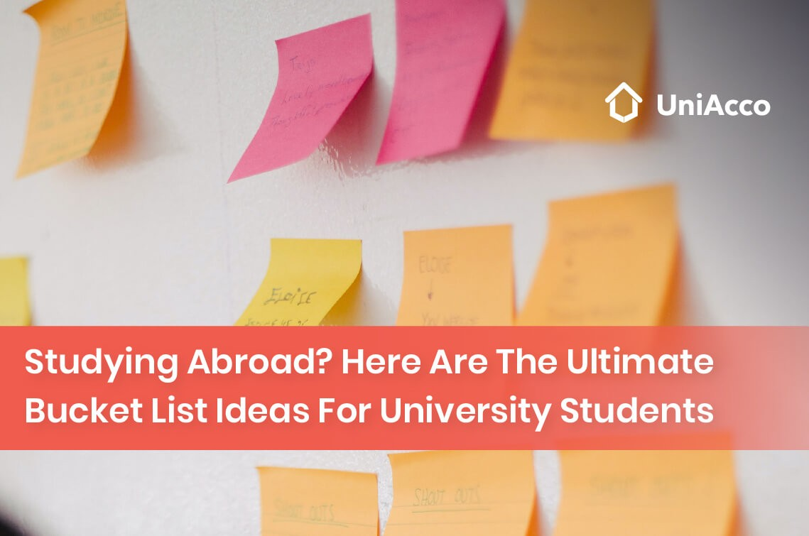 Studying Abroad? Here Are The Ultimate Bucket List Ideas For University Students