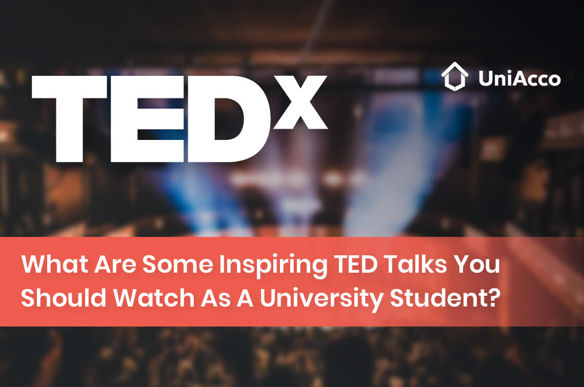What Are Some Inspiring TED Talks You Should Watch As A University Student?