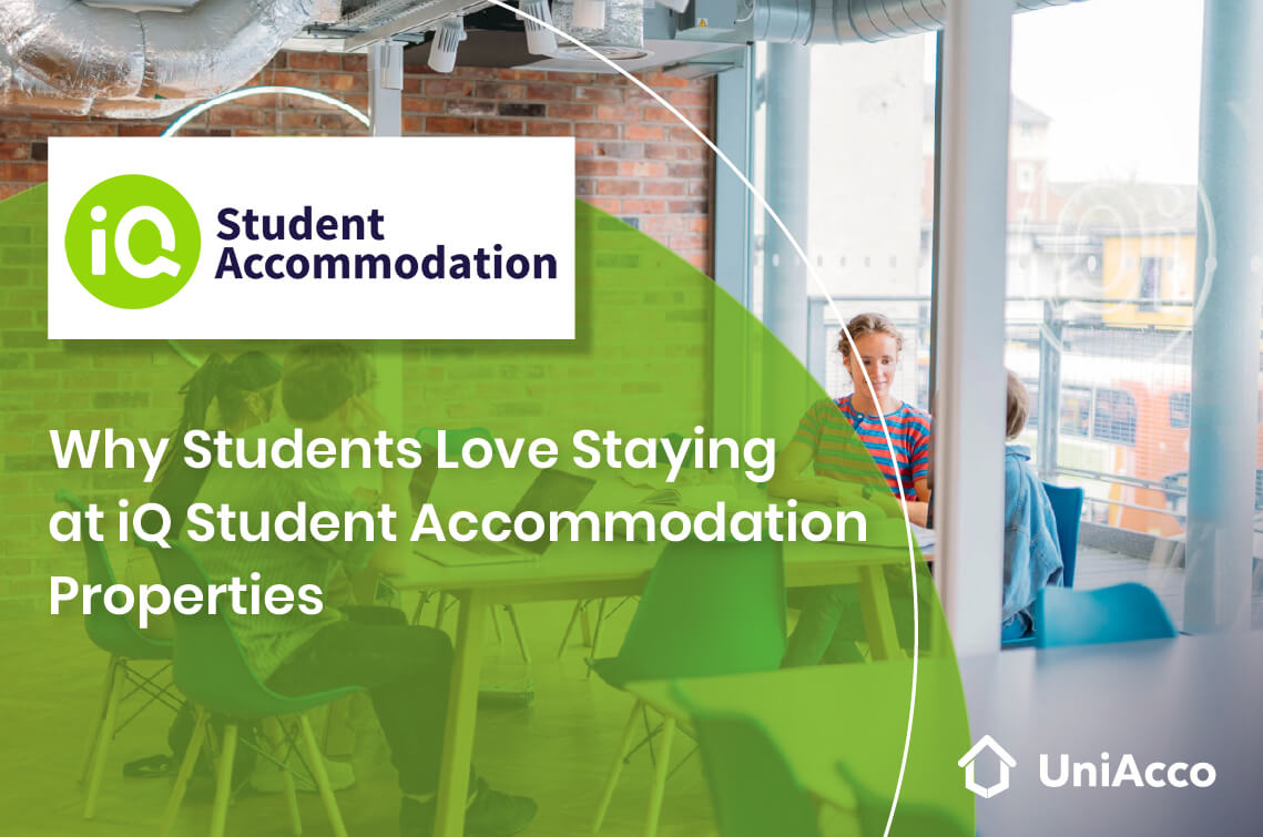 Why Students Love Staying at iQ Student Accommodation Properties