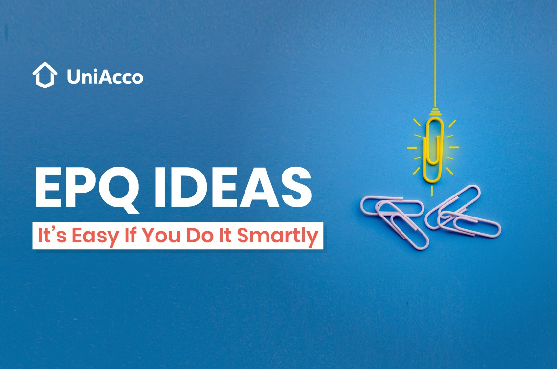 EPQ IDEAS : It's Easy If You Do It Smartly