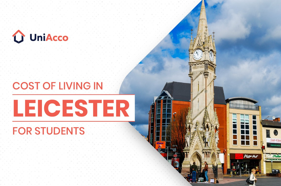 The Cost Of Living In Leicester For Students