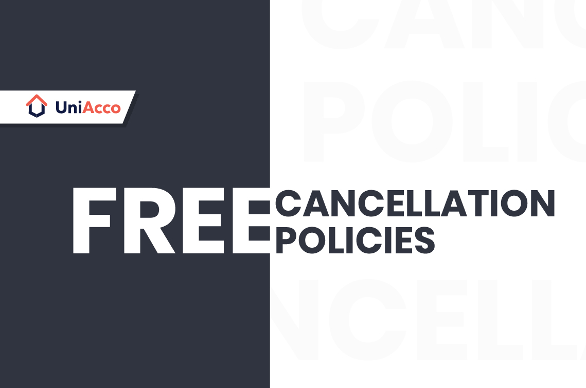 UniAcco's Free Cancellation Policies