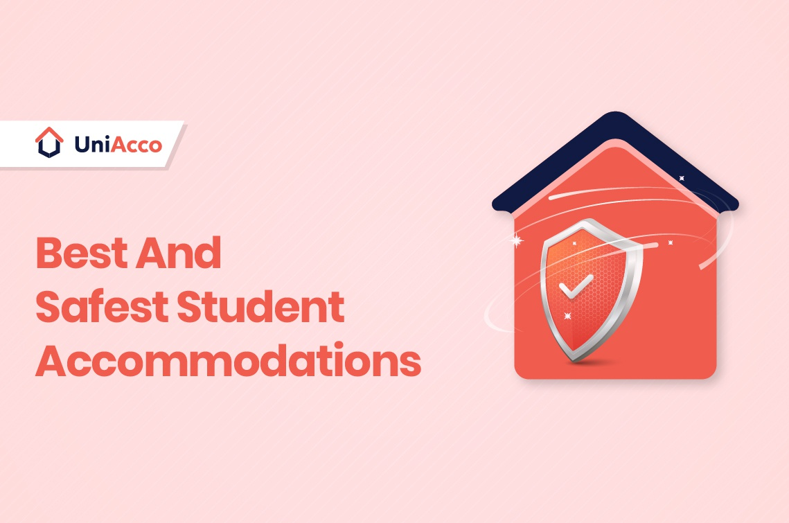 Why You Will Find Only The Best And Safest Student Accommodations On The UniAcco Website
