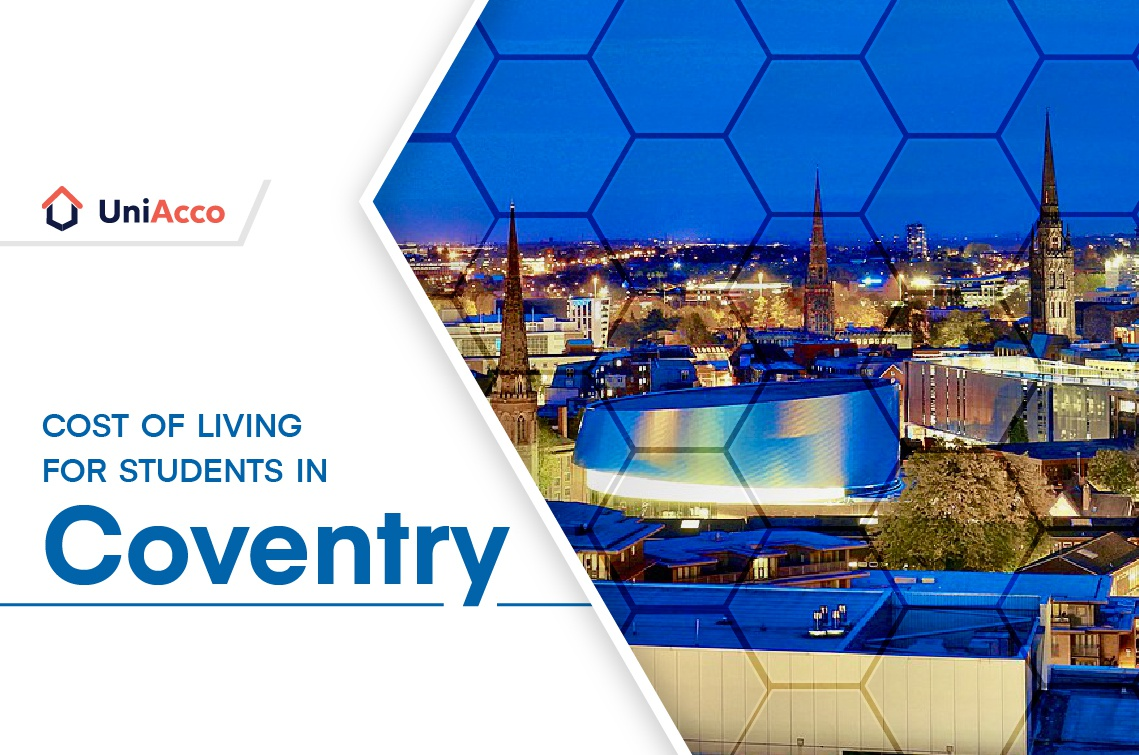The Ultimate Cost Of Living Guide For Students In Coventry