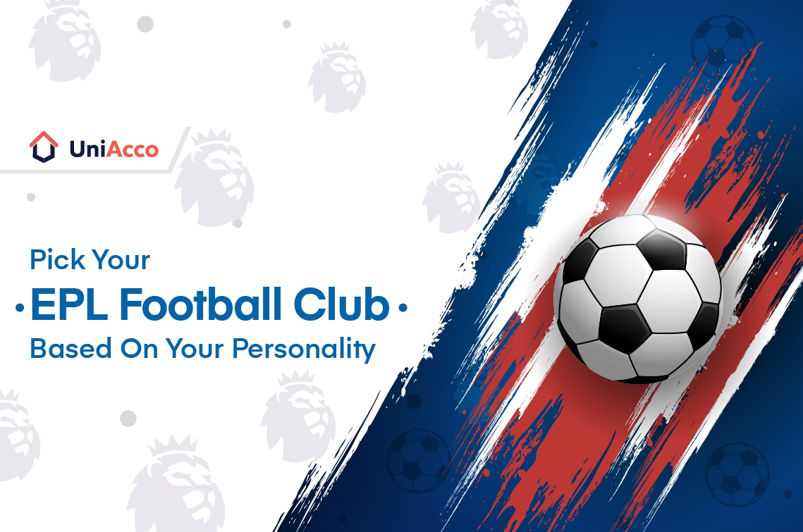 How To Pick Your EPL Football Club Based On Your Personality