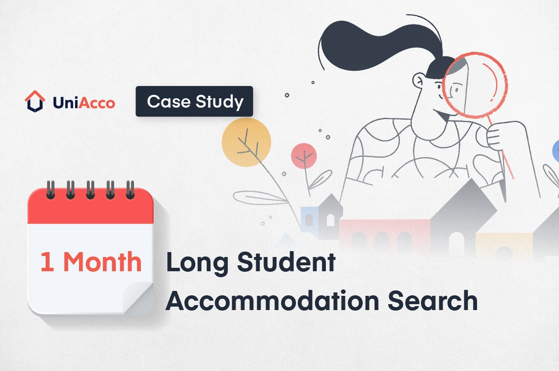 Case Study – The One Month Long Student Accommodation Search
